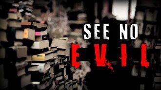 """""""See_No_Evil""""_-_Horror_Story_-_Creepypasta"""