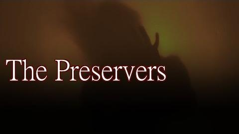 """The Preservers"" by GreyOwl - Creepypasta"