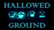 HALLOWED GROUND (Part II) by The Vesper's Bell Creepypasta-0
