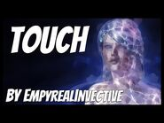 Touch, by EmpyrealInvective -Creepypasta- -Science Fiction-