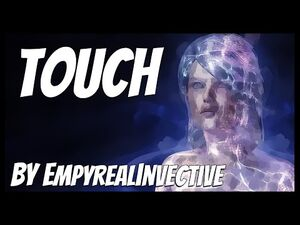 Touch,_by_EmpyrealInvective_-Creepypasta-_-Science_Fiction-