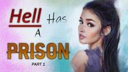 """Hell Has a Prison"" Creepypasta (Part 1)"