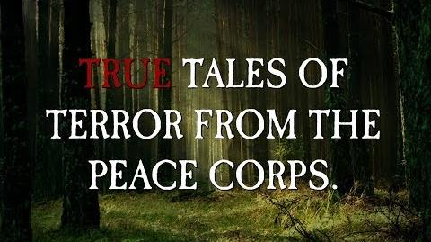 True Tales of Terror from the Peace Corps