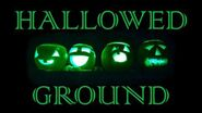 HALLOWED GROUND (Part IV) by The Vesper's Bell Creepypasta