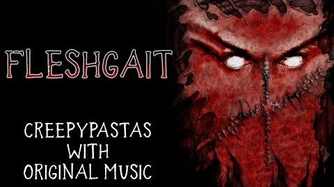 """""""Fleshgait"""" by EmpyrealInvective (Narrated by The Dark Somnium)"""