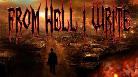 """""""From Hell I Write"""" by Jake W. CreepyPasta Storytime"""