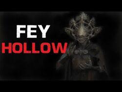 """Fey Hollow"" Creepypasta-2"