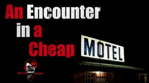 """An Encounter in a Cheap Motel"" by EmpyrealInvective (Narrated by Creepy Ghost Stories)"