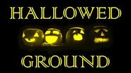 HALLOWED GROUND (Part VI) by The Vesper's Bell Creepypasta-1589597275