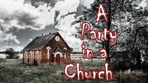 """A Party in a Church"" by StrangeAccounts - r nosleep"