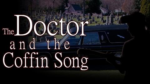 """""""The Doctor and the Coffin Song"""" by K"""