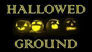 HALLOWED GROUND (Part VI) by The Vesper's Bell Creepypasta