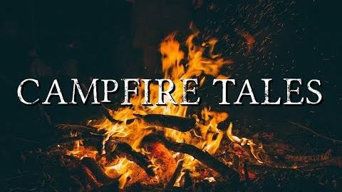 """""""Campfire Tales"""" by EmpyrealInvective (Narrated by NaturesTemper)-1"""