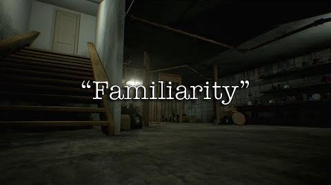 """Familiarity"" Creepypasta"