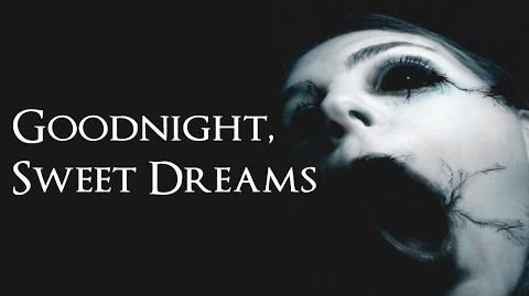 """Goodnight, Sweet Dreams"" Creepypasta-1"
