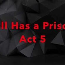 Hell Has a Prison Act 5