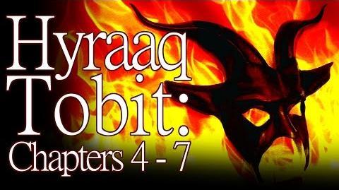 """""""Tobit Hyraaq Tobit"""" (Chapters 4 - 7) by K"""