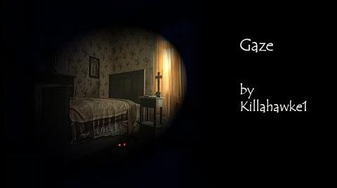 """Gaze"" by Killahawke1 (CREEPYPASTA)"