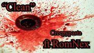 """""""Clean"""" Creepypasta ft RomNex"""