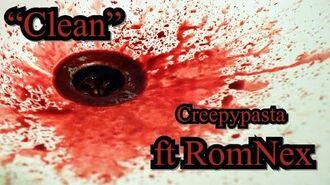 """""""Clean""""_Creepypasta_ft_RomNex"""