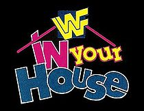 WWF: Cancelled in Your House PPV