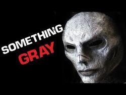 """""""Something Gray"""" Creepypasta - Scary Story-2"""