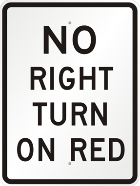 No Right Turn on Red