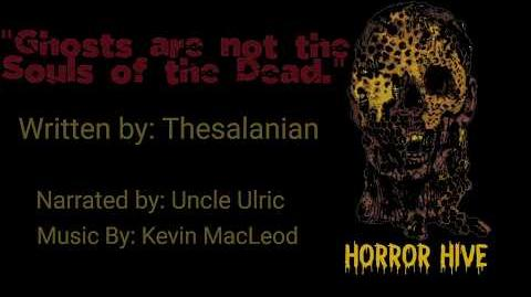 Horror_Hive_-_Midnight_Run_Ghosts_are_not_the_Souls_of_the_Dead_-_performed_by_Uncle_Ulric
