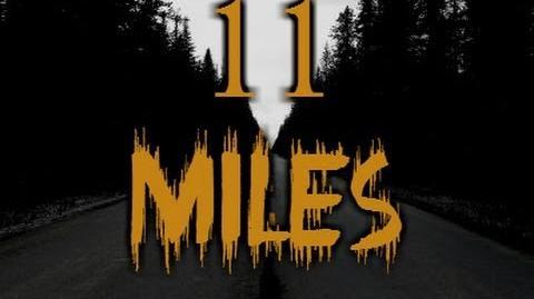 """11 Miles"" CreepyPasta-0"