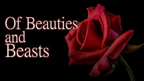 """""""Of Beauties and Beasts"""" by K"""