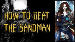 'How to Beat the Sandman' - RedNovaTyrant CreepyPasta Narration