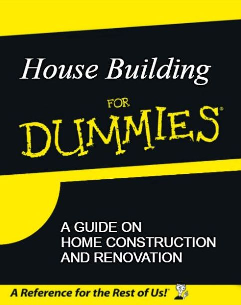 House Building For Dummies