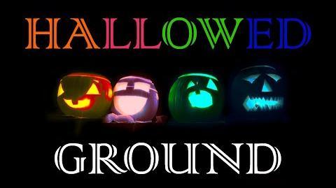 Hallowed Ground ~ Part VII