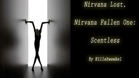 Nirvana Lost, Nirvana Fallen 1: Scentless