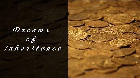 Dreams of Inheritance