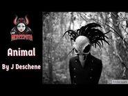 Animal by J Deschene - Creepypasta