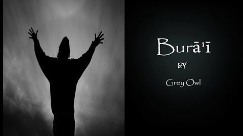 Burā'ī By Grey Owl - Narrated by Sid's Super Sidious CreepyPastas