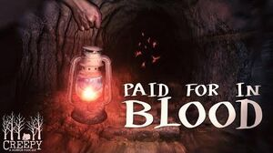 """""""Paid_For_In_Blood""""_by_EmpyrealInvective_(Narrated_by_Creepy_Pod)"""