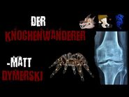 """""""Asylum Serie II (Der Knochenwanderer)""""-Creepypasta-German"""