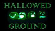 HALLOWED GROUND (Part IV) by The Vesper's Bell Creepypasta-0