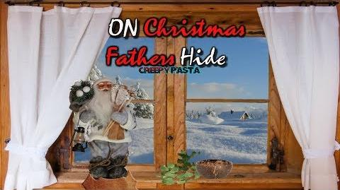 On Christmas Fathers Hide