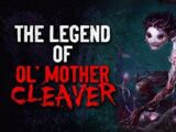 The Legend of Ol' Mother Cleaver
