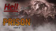 """Hell Has a Prison"" Creepypasta (Part 3)"