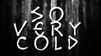 """""""So_Very_Cold"""""""