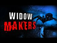 """Widow Makers"" - 2 Creepypastas - Horror Stories"