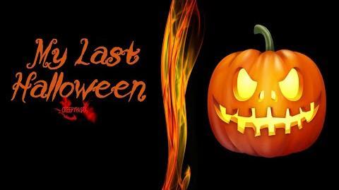My Last Halloween