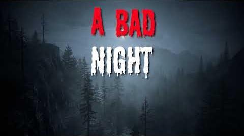 """""""A Bad Night"""" Creepypasta SCARY STORY"""