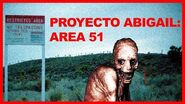 PROYECTO ABIGAIL ► Primer EXPERIMENTO HUMANO AREA 51 Creepypasta 💀💀👽👽