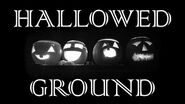 HALLOWED GROUND (Part V) by The Vesper's Bell Creepypasta-0
