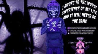 The_Worst_Experience_To_Awaken_To_I_Original_Creepypasta